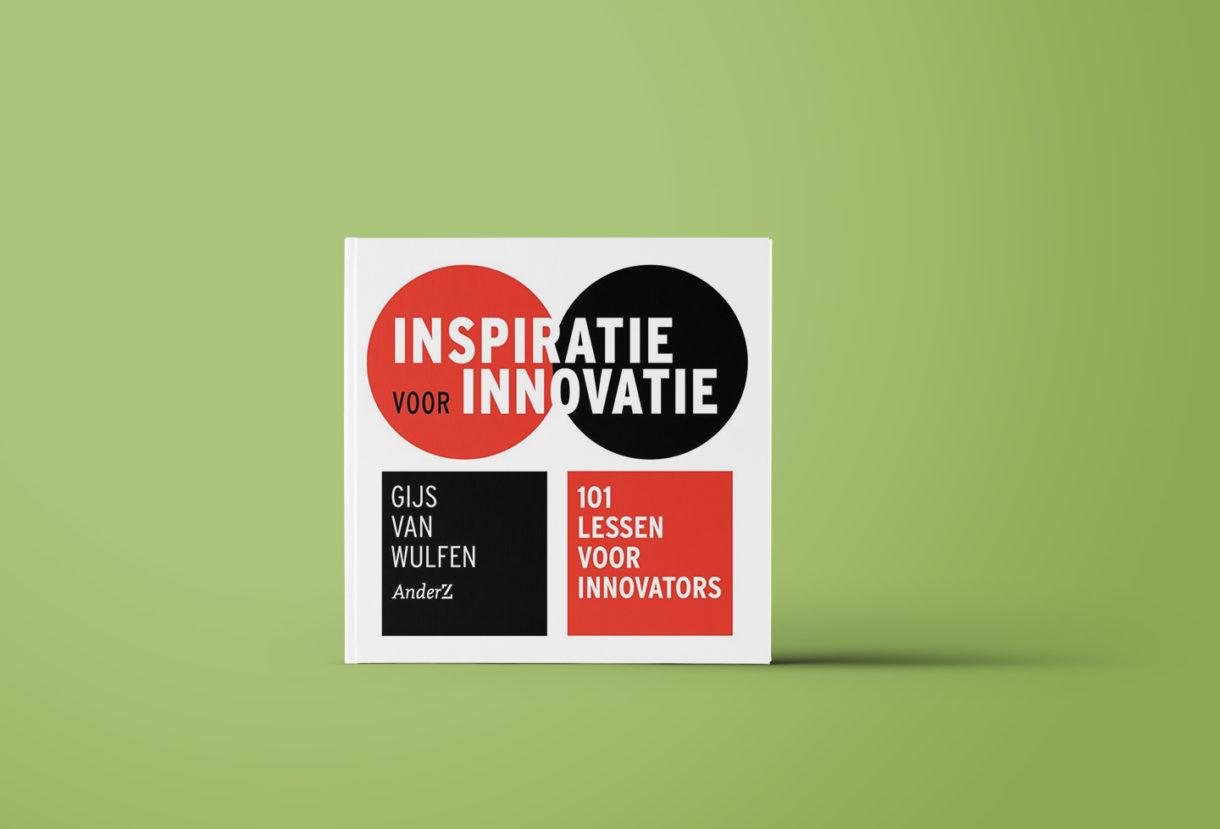 Inspiratie voor Innovatie. 101 lessen voor innovators.