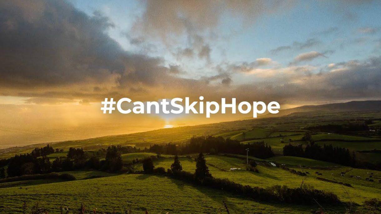 #CantSkipHope. Visit Portugal.
